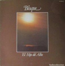 Discos de vinilo: BLOQUE: EL HIJO DEL ALBA. Lote 90790630