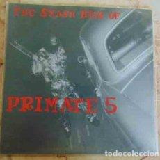 Discos de vinilo: THE PRIMATE 5 - THE SMASH HITS OF THE PRIMATE 5 - EP 1998 - GARAGE. Lote 90798585