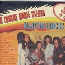 Discos de vinilo: MARTIN CIRCUS / LP 33 RPM / EDITADO MODE - PROGRESIVO FRANCES. Lote 90816700
