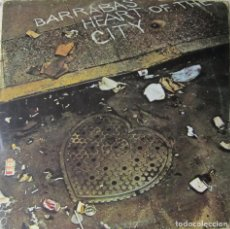 Discos de vinilo: BARRABÁS: HEART OF THE CITY. Lote 90853700