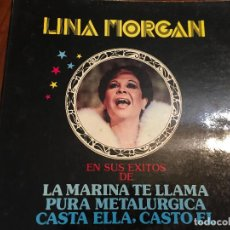 Discos de vinilo: LINA MORGAN . EN SUS EXITOS DE LA MARINA TE LLAMA..... DISCO LP MARFER 1980. AUTOGRAFIADO. Lote 90870560