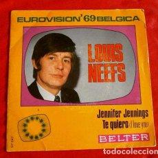 Discos de vinilo: LOUIS NEEFS (SINGLE EUROVISION 1969) JENNIFER JENNINGS - BELGICA 8º PUESTO (BUEN ESTADO). Lote 90894050