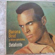 Discos de vinilo: BELAFONTE - BANANA BOAT Y OTRAS CANCIONES. Lote 90898180