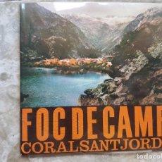 Discos de vinilo: CORALS SANT JORDI - FOC DE CAMP. Lote 90898895