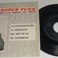 Discos de vinilo: EP - LAUREN VERA - GRABA LOS EXITOS DE 1962 -PROMO- LAS CHICAS DE ESPAÑA-TU CONCIENCIA-QUE MAS ME DA. Lote 90899795