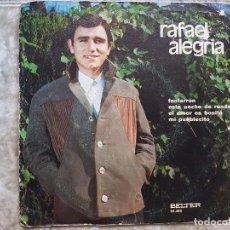 Discos de vinilo: RAFAEL ALEGRIA - FANFARRÓN ..+3 . Lote 90900545