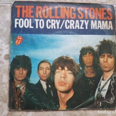 Discos de vinilo: THE ROLLING STONES - FOOL TO CRY + CRAZY MAMA. Lote 90901375