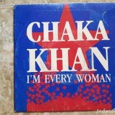 Discos de vinilo: CHAKA KHAN - I'M EVERY WOMAN. Lote 208662872