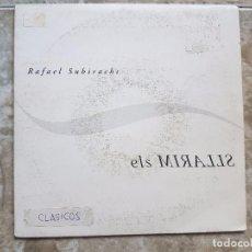 Discos de vinilo: RAFAEL SUBIRACHS - ELS MIRALLS. Lote 90902630