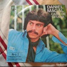 Discos de vinil: DANIEL MAGAL CARA DE GITANA 1978. Lote 90935110