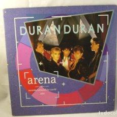 Discos de vinilo: DURAN - ARENA - RECORDED AROUND THE WORLD - LP SPAIN 1984. Lote 90952420