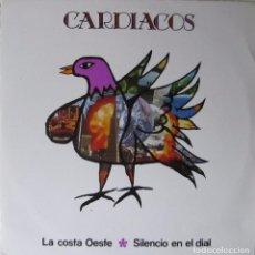 Discos de vinilo: CARDIACOS: LA COSTA OESTE / SILENCIO EN EL DIAL. Lote 90969830
