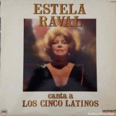 Discos de vinilo: ESTELA RAVAL CANTA A LOS CINCO LATINOS. LP ESPAÑA. Lote 90978245