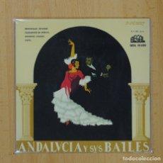 Discos de vinilo: ROSARIO / ANTONIO / MANZANILLA - ANDALUCIA Y SUS BAILES - EP. Lote 90983480