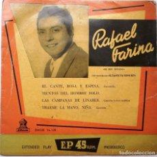 Discos de vinilo: RAFAEL FARINA ''EL CANTE ROSA Y ESPINA'' AÑO 1959 VINILO DE 7'' ES UN EP. Lote 92840833