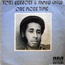 Discos de vinilo: TONY GREGORY AND FAMILY CHILD - ONE MORE TIME / GIMME, GIMME.. Lote 91063170
