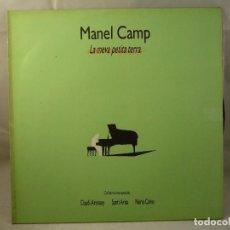 Discos de vinilo: MANEL CAMP - LA MEVA PETITA TERRA (LP VINILO). Lote 91137650