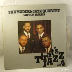 Discos de vinilo: LP THE MODERN JAZZ QUARTET - SAIT ON JAMAIS ATLANTIC RECORDS 1977. Lote 91137910