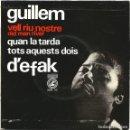 Discos de vinilo: GUILLEM D'EFAK - (EP) AÑO 1965 - CANÇÓ CATALANA - DISCOGRAFICA CONCENTRIC. Lote 39233905