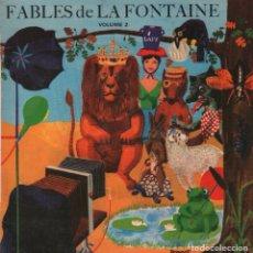 Discos de vinilo: FABLES DE LA FONTAINE VOLUME 2 / EP LE PETIT POUCET / RF-2704. Lote 91230735