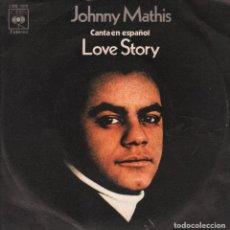 Discos de vinilo: JOHNNY MATHIS (EN ESPAÑOL) / LOVE STORY / ACABAMOS DE EMPEZAR / SINGLE CBS RF-2716. Lote 91232840