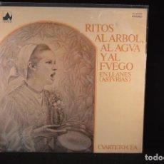 Discos de vinilo: CUARTETO CEA - RITOS AL ARBOL AL AGUA Y AL FUEGO EN LLANES (ASTURIAS) - LP. Lote 91241755