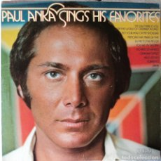 Discos de vinilo: PAUL ANKA - SINGS HIS FAVORITES RCA - EDICIÓN DE 1976 DE USA. Lote 91249490