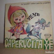 Discos de vinilo: LOS GRANDES CANTAN PATRA LOS PEQUEÑOS-CAPERUCITA YE YE -SONO PLAY-AÑO 1966-MADRID-. Lote 91253415