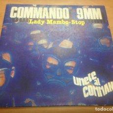 Discos de vinilo: SINGLE COMMANDO 9MM / LADY MAMBO / STOP EDITADO POR FONOMUSIC. Lote 91267300
