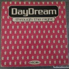 Discos de vinilo: DAYDREAM – THROUGH THE NIGHT. Lote 91273455