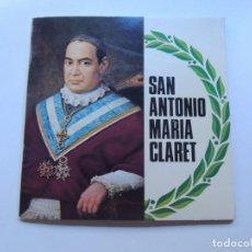 Discos de vinilo: SAN ANTONIO MARIA CLARET EP SELLO CCC EDITADO EN ESPAÑA. CON LIBRETO DE 20 PAGINAS.. Lote 91275565
