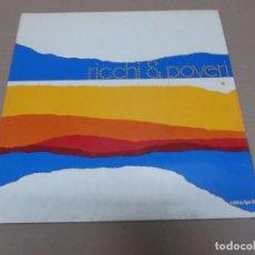 Discos de vinilo: RICCHI E POVERI (LP) PENSO SORRIDO E CANTO AÑO 1974 – EDICION ITALIANA – PORTADA ABIERTA. Lote 91289105