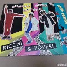Discos de vinilo: RICCHI E POVERI (LP) VOLULEZ VOUS DANSER AÑO 1984 – ENCARTE INTERIOR. Lote 91290175
