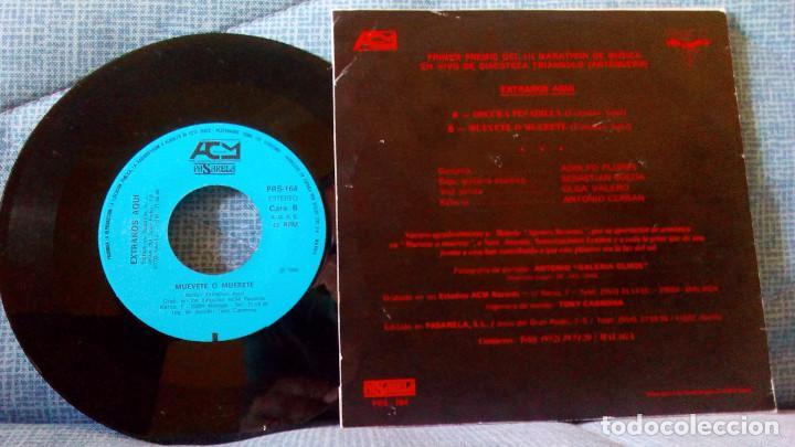 Discos de vinilo: Extraños Aqui - Oscura Pesadilla / Muerete o Muevete - SINGLE DEL AÑO 1986 - Como nuevo - Foto 2 - 91310660