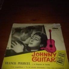 Discos de vinilo: FRANCK POURCEL Y SU ORQUESTA DE CUERDA. JOHNNY GUITAR. MB2. Lote 91326765