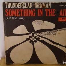 Discos de vinilo: SINGLE - THUNDERCLAP NEWMAN - SOMETHING IN THE AIR POLYDOR 60 059 - 1969 . Lote 91352245