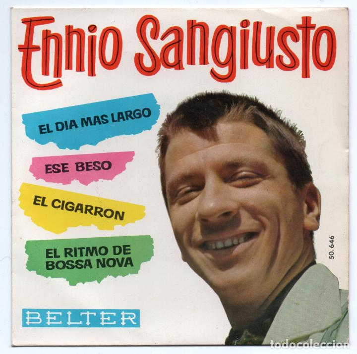 DISCO EP 45 RPM - ENNIO SANGIUSTO (BELTER 50646) (Música - Discos de Vinilo - EPs - Canción Francesa e Italiana)