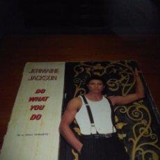 Discos de vinilo: JERMAINE JACKSON. DO WHAT YOU DO. C14V. Lote 91377525