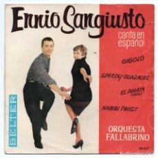 Discos de vinilo: DISCO EP 45 RPM - ENNIO SANGIUSTO (BELTER 50617). Lote 91378575
