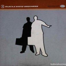 Discos de vinilo: BLACK & WHITE BROTHERS. WORLD WIDE PARTY. DOBLE MAXI SINGLE 7 TEMAS. Lote 91378900