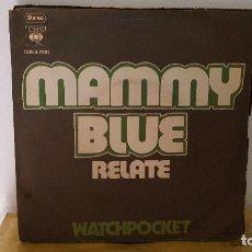 Discos de vinilo: SINGLE - WATCHPOCKET ?– MAMMY BLUE - CBS S 7592 - 1971 - ALEMANIA. Lote 91387240