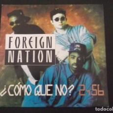 Discos de vinilo: FOREIGN NATION - COMO QUE NO?. Lote 91395225