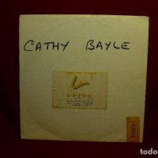 Discos de vinilo: CATHY BAYLE / HOT SAND 7 '' RADIO MIX / LEVEL RECORDS,1989.. Lote 297160253