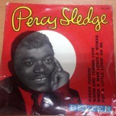 Discos de vinilo: EP PERCY SLEDGE EDITADO POR BELTER / SUGAR PUDDIN/ WARM AND TENDER LOVE/WHEN A MAN LOVES A WOMAN. Lote 91435165