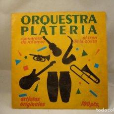 Discos de vinilo: LP ORQUESTA PLATERIA - CANTAN EL BOLERO CAMARERA DE MI AMOR-EL TREN DE LA COSTA. Lote 91457765