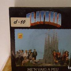 Discos de vinilo: SINGLE - ORQUESTA PLATERIA - ME'N VAIG A PEU - PDI 10 2104 - 1990 - PROMO. Lote 91476950