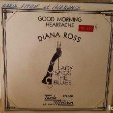 Discos de vinilo: SINGLE - DIANA ROSS - GOOD MORNING HEARTACHE - TAMLA MOTOWN M 5147 - 1973 - PROMO. Lote 91541120