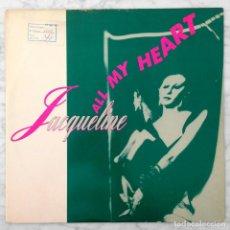 Discos de vinilo: MAXI-SINGLE - JACQUELINE - ALL MY HEART - HIGH ENERGY - 1989 (EUROBEAT - ITALO-DISCO). Lote 91551060