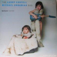 Discos de vinilo: LARRY CORYELL & MICHAEL URBANIAK DUO: THE LARRY CORYELL, MICHAEL URBANIAK DUO. Lote 91551675