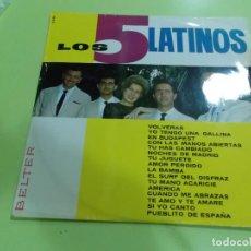 Discos de vinilo: LOS 5 LATINOS 1964 BELTER. Lote 91568230